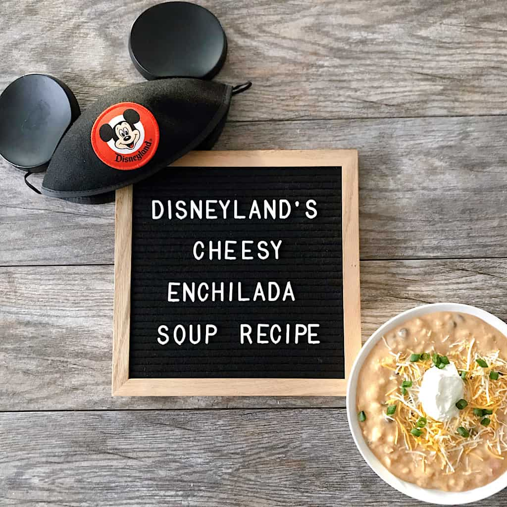 Disneyland's Cheesy Enchilada Soup Recipe