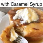 Chunky Cinnamon French Toast with Caramel Syrup