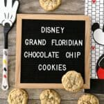 Disney Grand Floridian Chocolate Chip Cookies