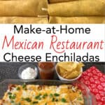 Make-at-Home Mexican Restaurant Cheese Enchiladas