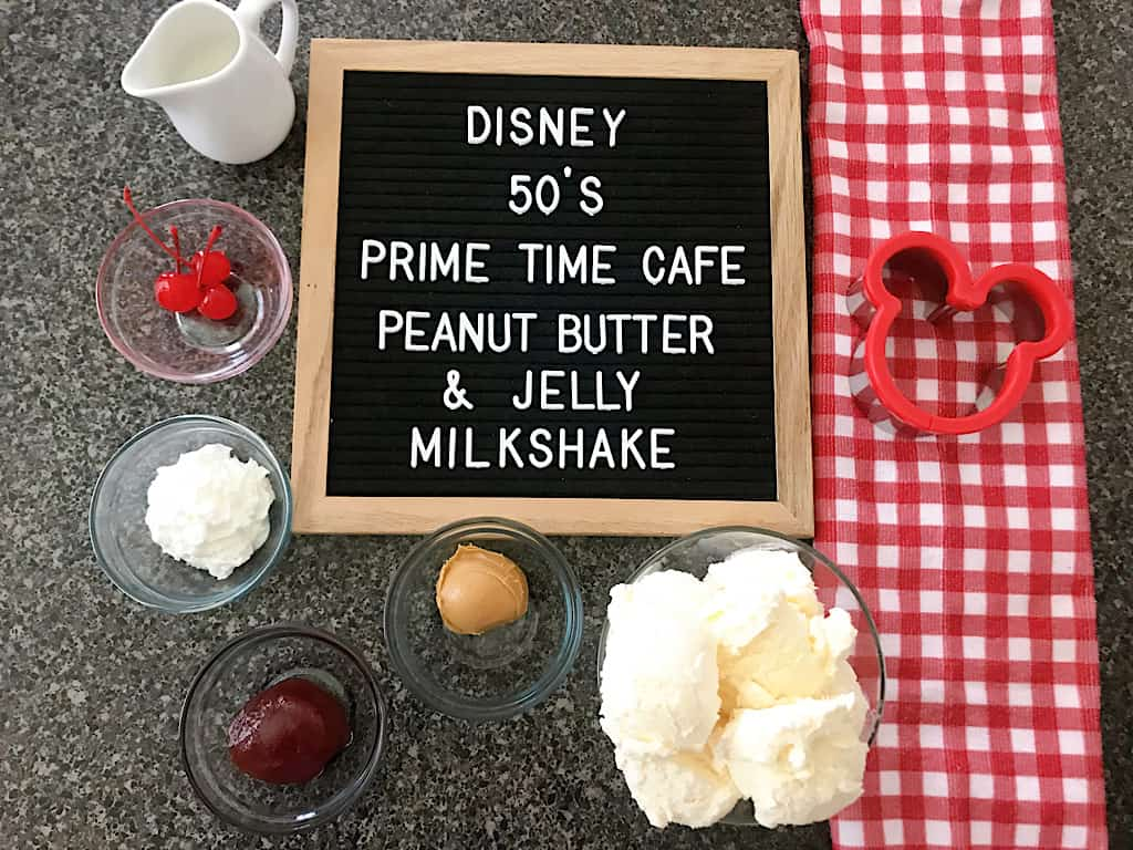 Ingredients for Disney 50's Prime Time Diner Peanut Butter and Jelly Milk Shake