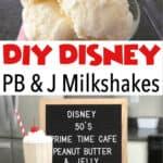 DIY Disney PB & J Milkshakes