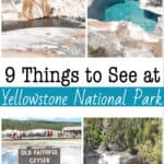 9 Things to See at Yellowstone National Park