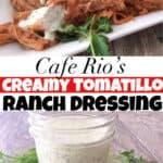 Cafe Rio's Creamy Tomatillo Ranch Dressing