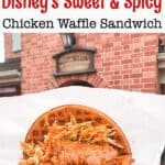 How To Make Disney's Sweet and Spicy Waffle Sandwich