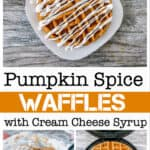 Pumpkin Spice Waffles with Cream Cheese Syrup