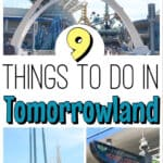 9 Things to do in Tomorrowland