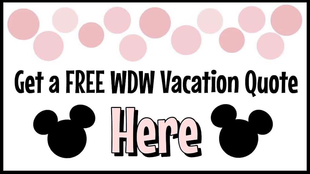 Get a Free WDW Vacation Quote Here