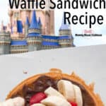 Disney World's Fresh Fruit Waffle Sandwich Recipe