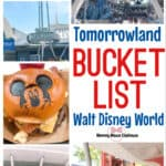 Tomorrowland Bucket List Walt Disney World The Mommy Mouse Clubhouse