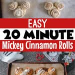 Easy 20 Minute Mickey Cinnamon Rolls