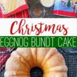 Christmas Eggnog Bundt Cake