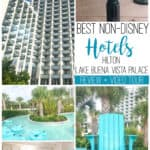 Best Non-Disney Hotels Hilton Lake Buena Vista Palace Review + Video Tour
