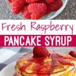 Fresh Raspberry Pancake Syrup