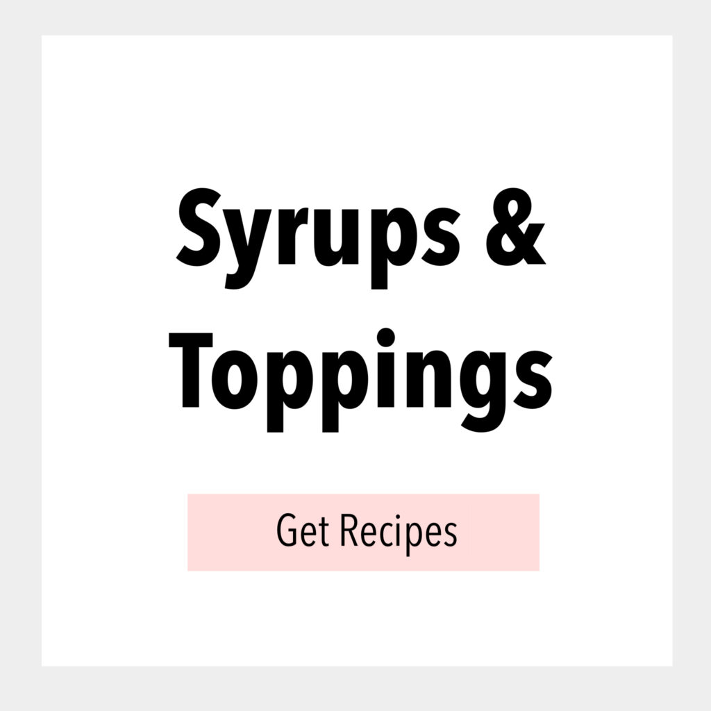 Syrups & Toppings