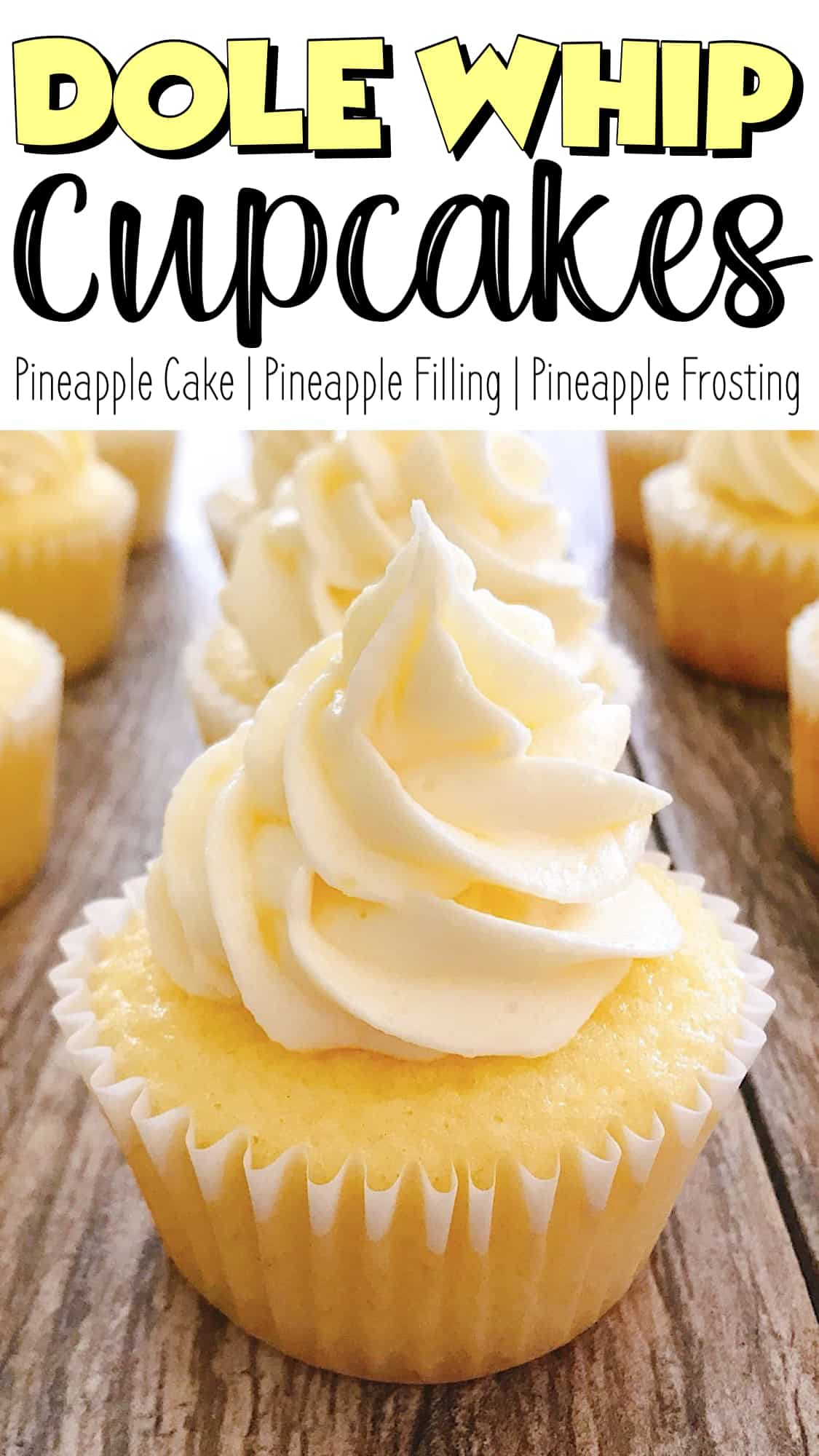 Pinterest Image for Dole Whip Cupcakes. Text that says,