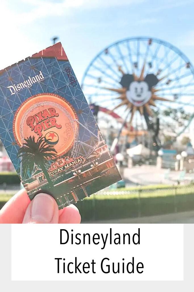 Disneyland Ticket Guide