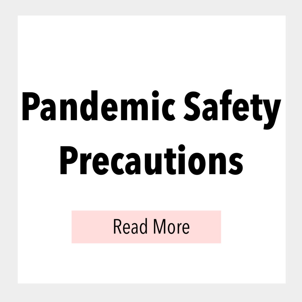 Text box that says, Pandemic Safety Precautions.