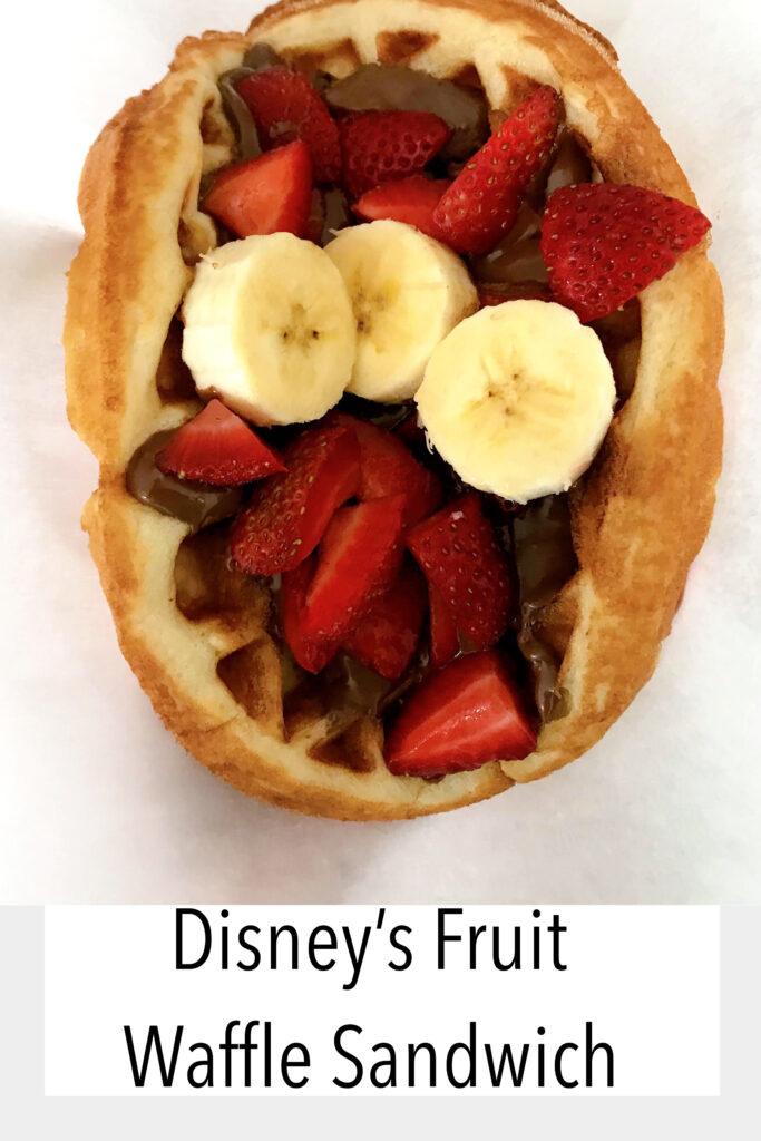 Disney World's Fruit Waffle Sandwich