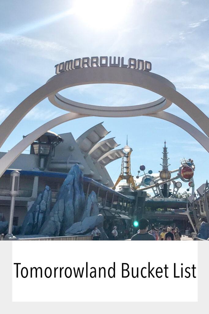 Tomorrowland Bucket LIst