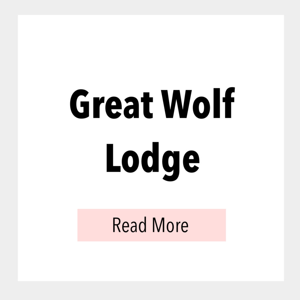 Text box that says, Great Wolf Lodge Read More.