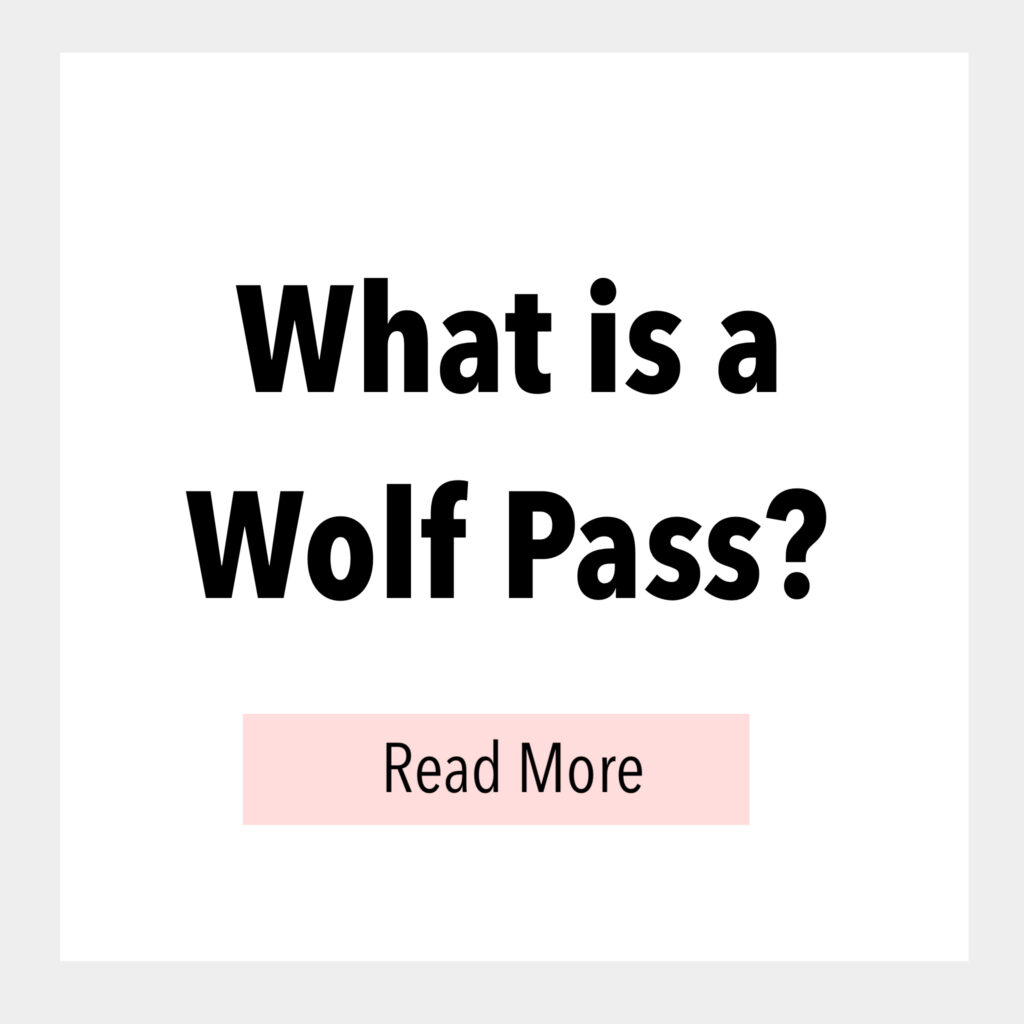 Text box that says, What is a Wolf Pass? Read More.