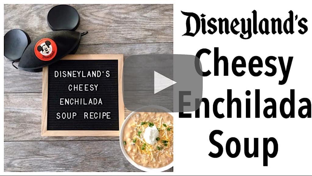 YouTube thumbnail for Disneyland's Cheesy Enchilada Soup.
