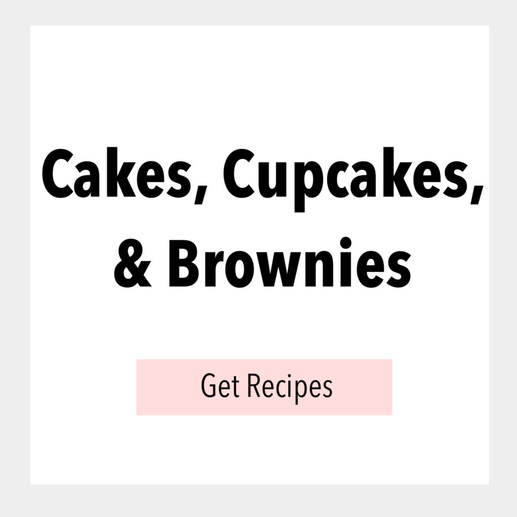 Cakes, Cupcakes, & Brownies