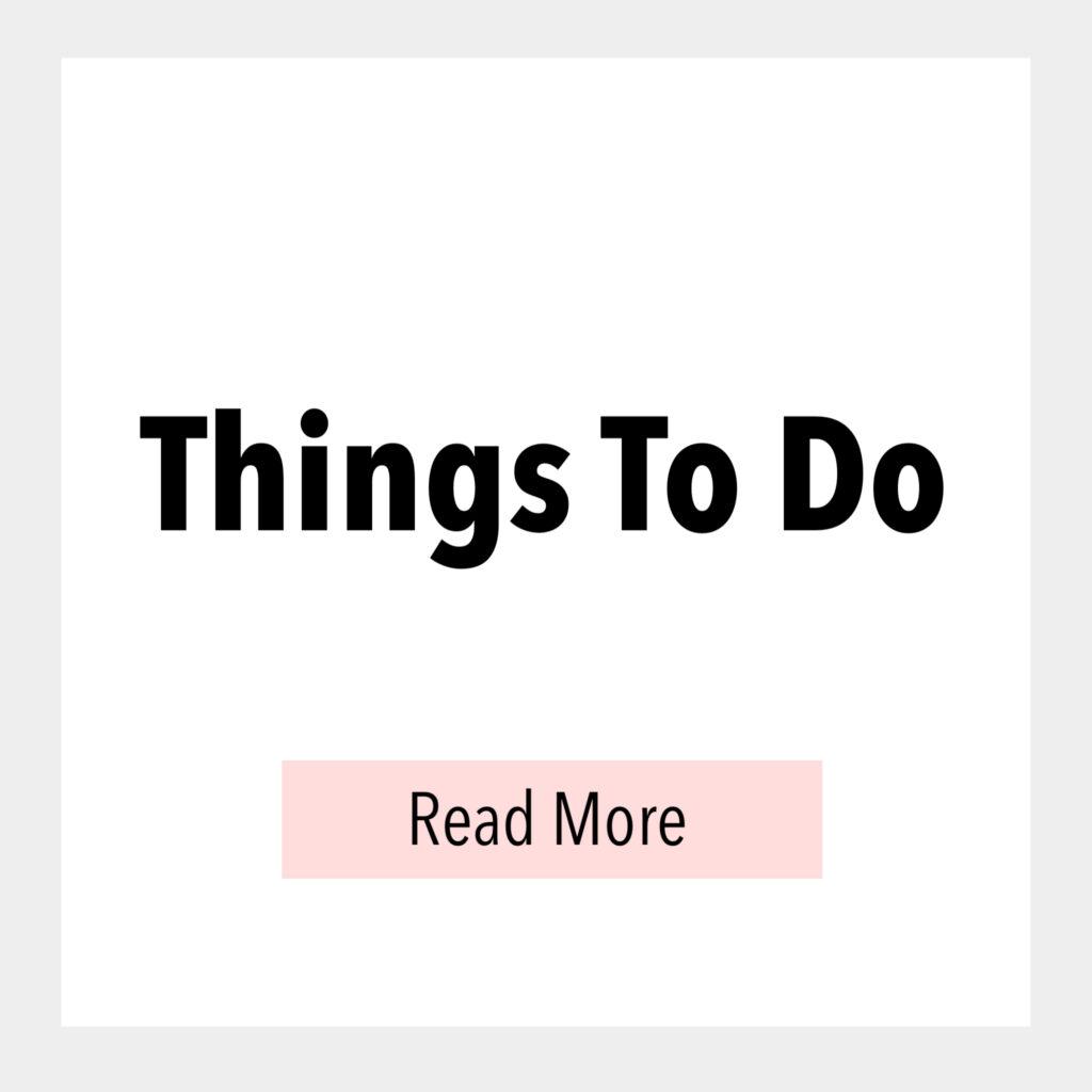 Text Box that says, Things to do Read More.