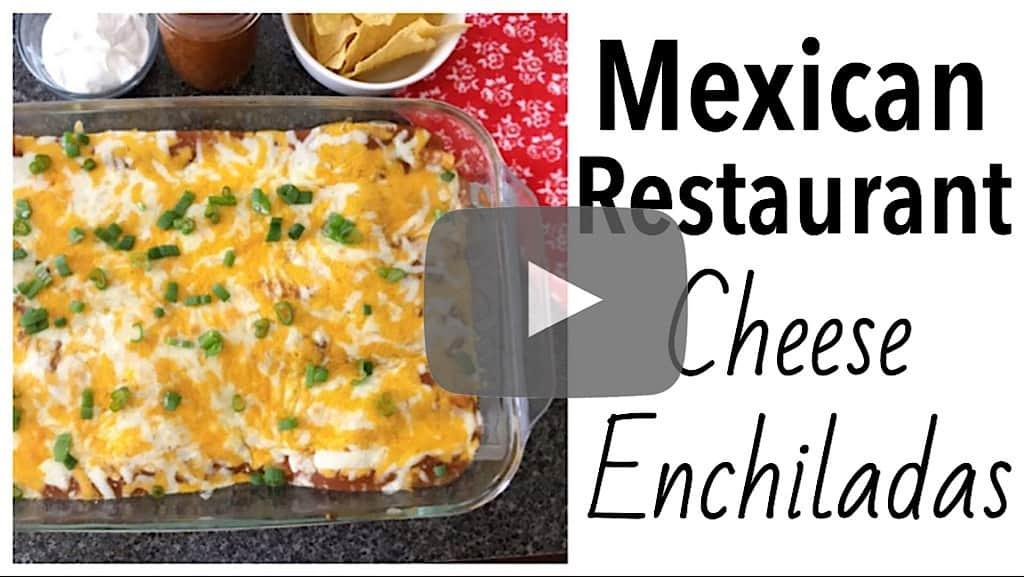 YouTube thumbnail image for Mexican Restaurant Cheese Enchiladas.