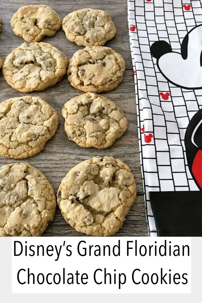 Grand Floridian Chocolate Chip Cookies