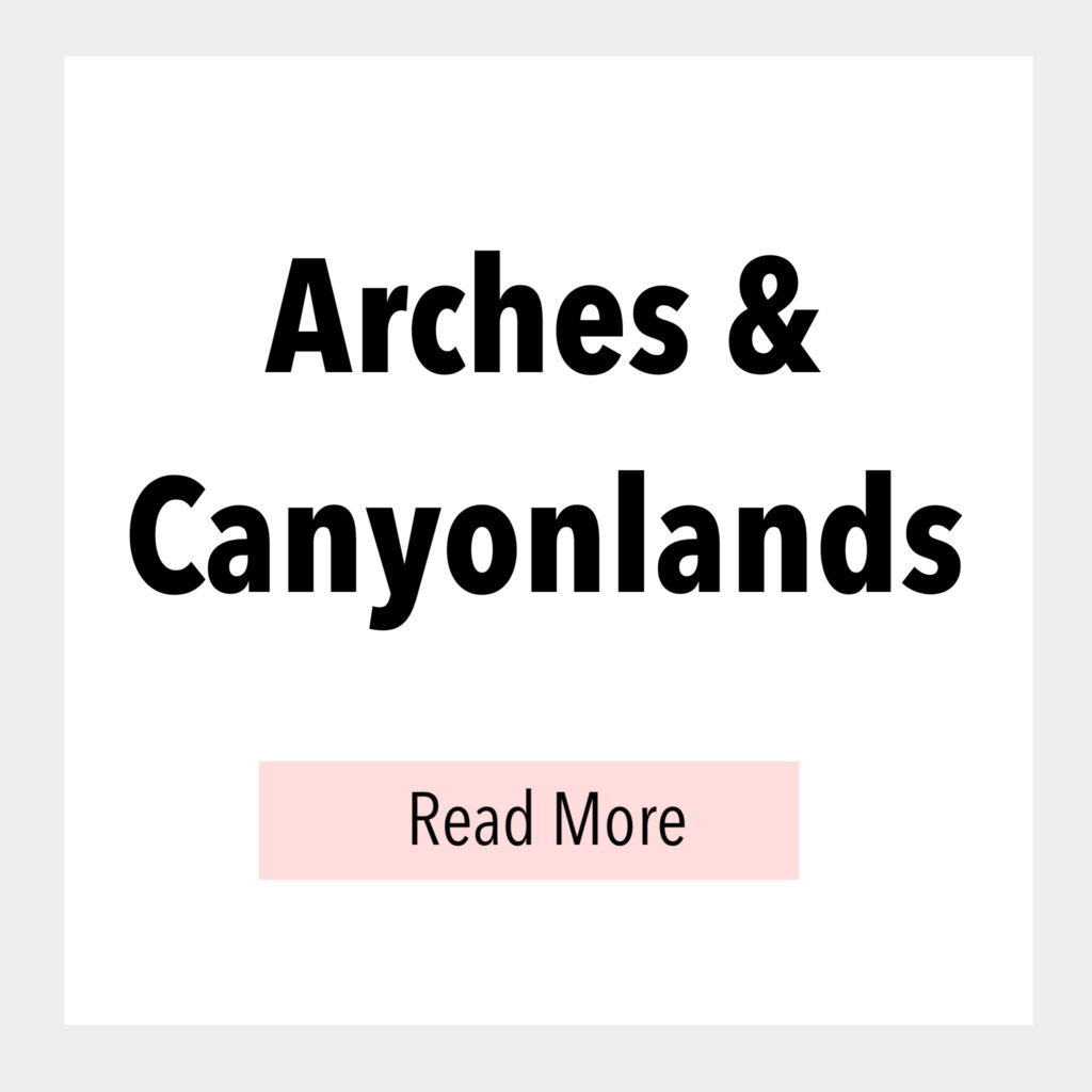 Text box that says, Arches & Canyonlands
