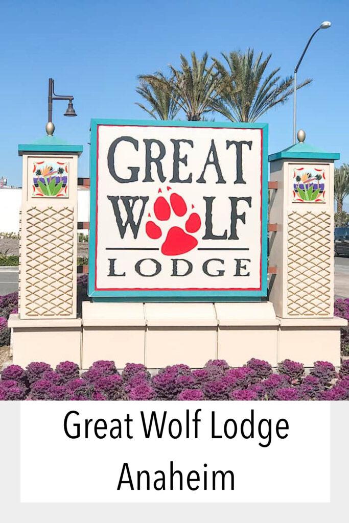 Great Wolf Lodge Anaheim