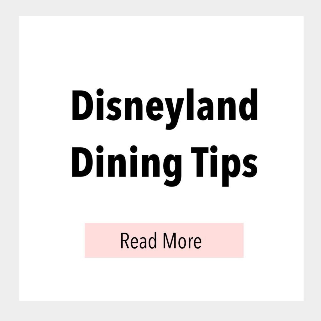 Disneyland Dining Tips