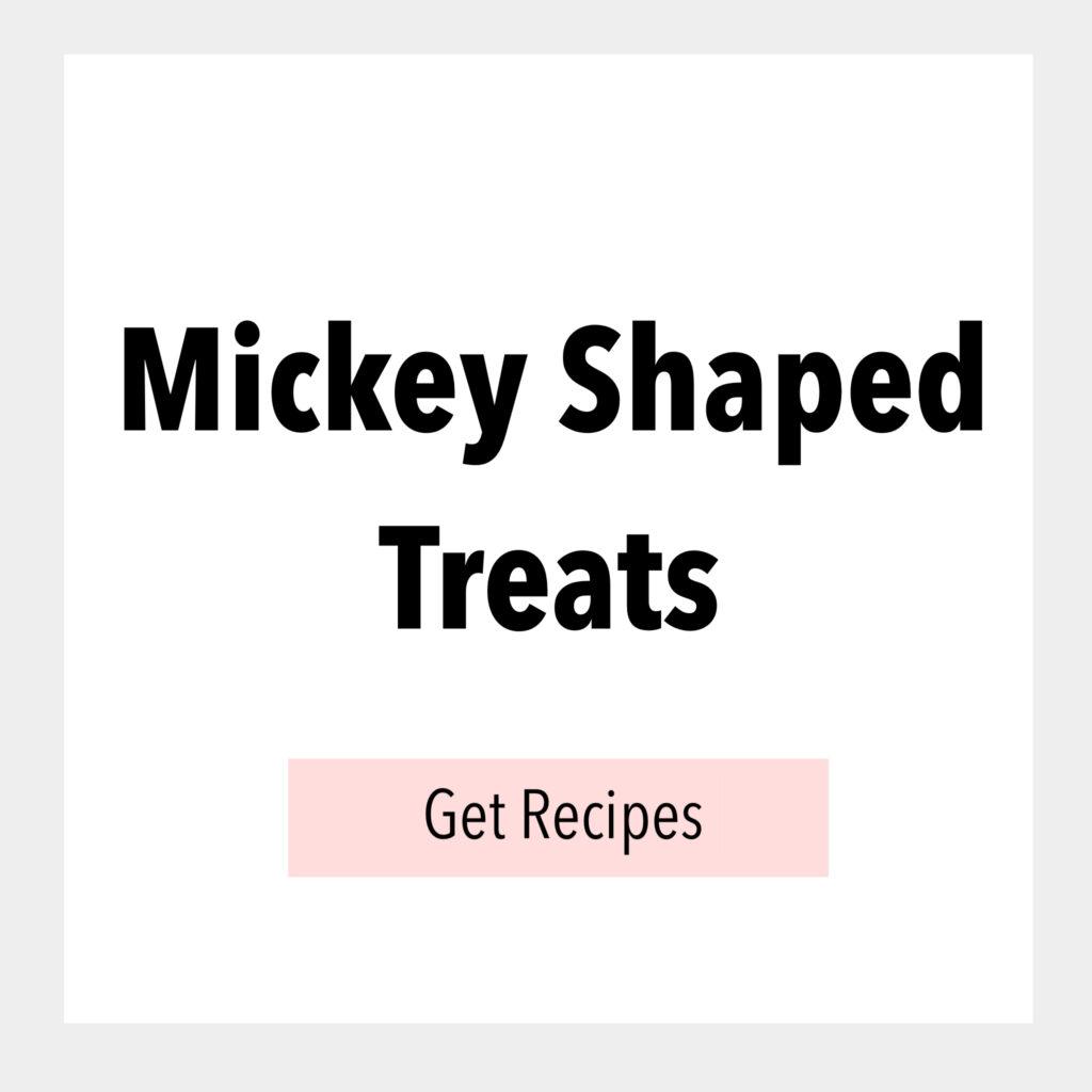 Mickey Shaped Treats