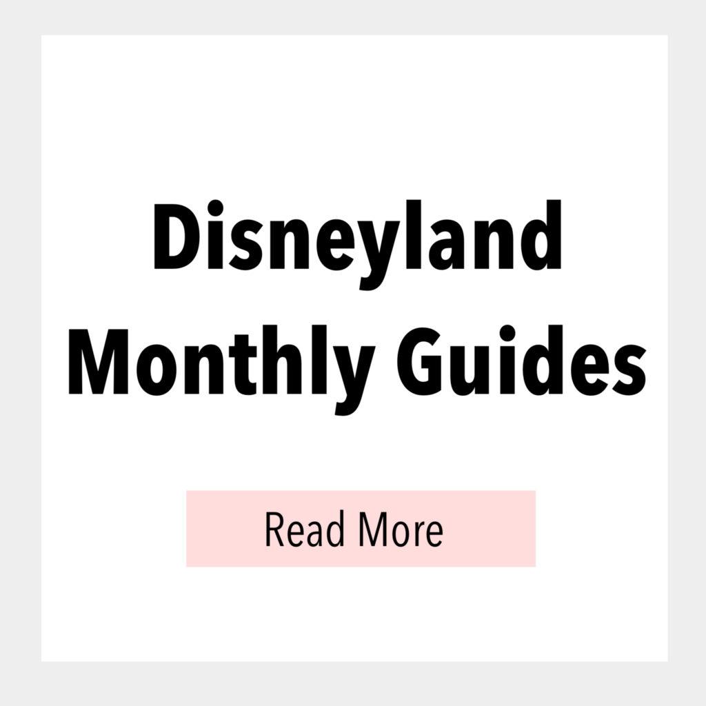 Disneyland Monthly Guides