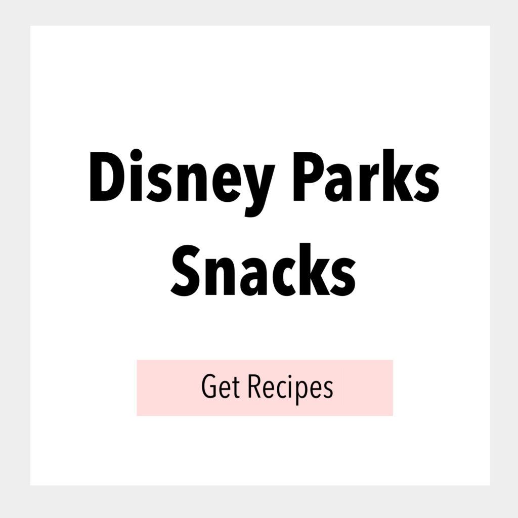 Disney Parks Snacks
