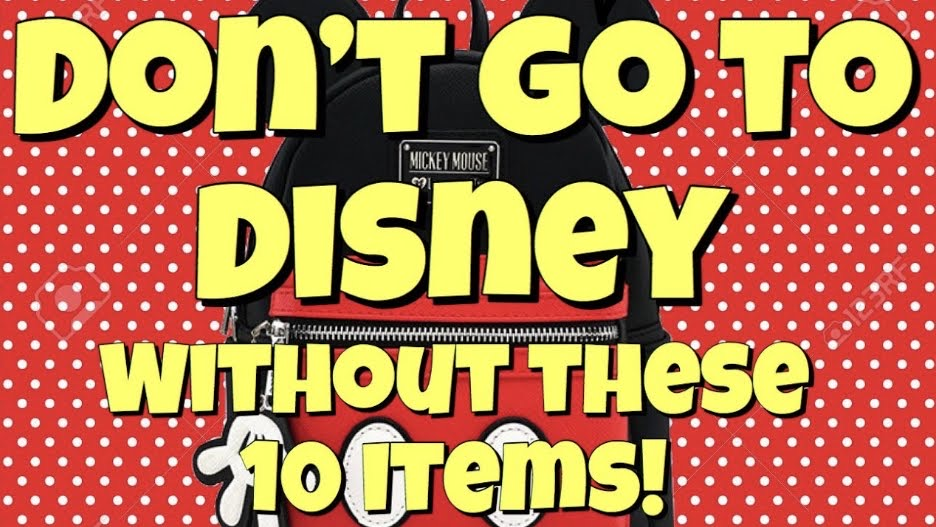 Don't Go to Disney without these items YouTube Thumbnail