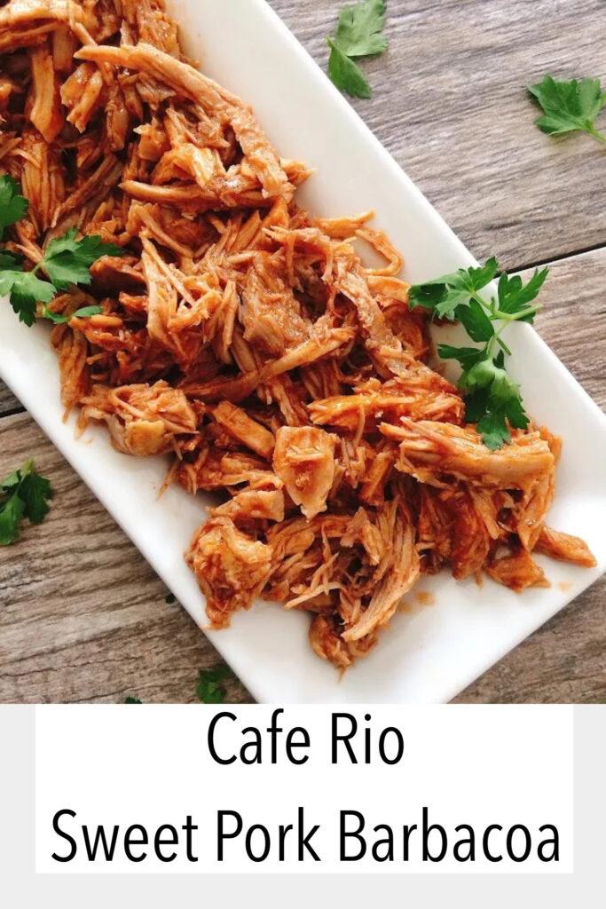 Cafe Rio Pork Barbacoa