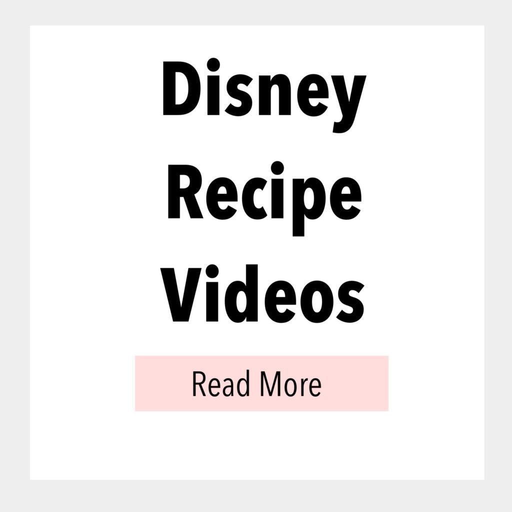 Disney Recipe Videos