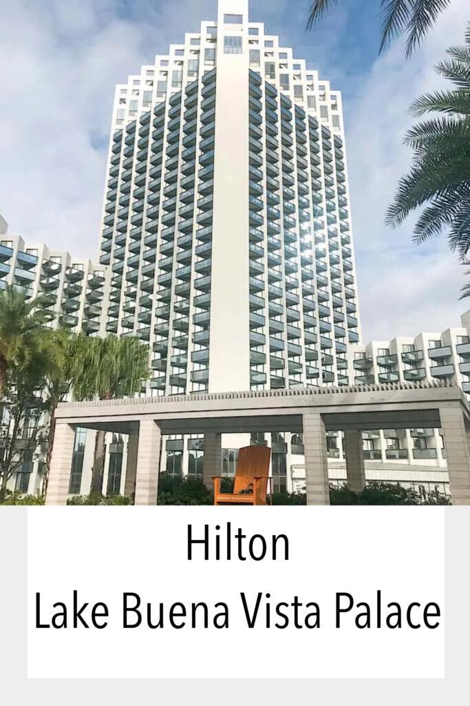 Hilton Lake Buena Vista Palace