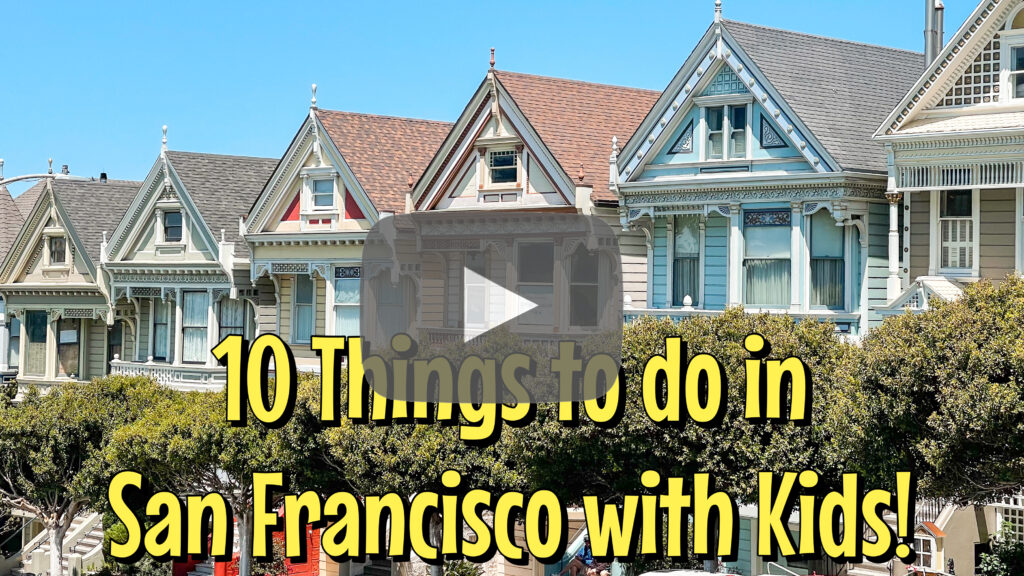 YouTube thumbnail for 10 things to do in San Francisco with Kids!