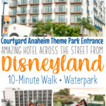 Courtyard Anaheim Theme Park Entrance Amazing Hotel Across the Street from Disneyland 10-minute Walk and waterpark.