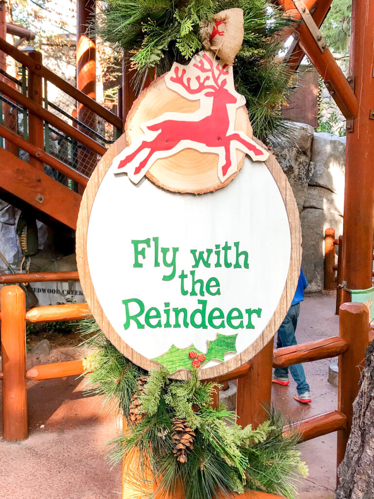 Fly with the Reindeer sign at Disney California Adventure Redwood Creek Challenge Trail.