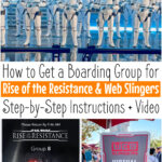 How to Get a Boarding Group for Rise of the Resistance & Web Slingers: Step-by-step instructions + video.
