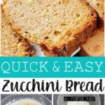 Quick & Easy Zucchini Bread recipe.
