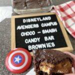 Avengers Campus Choco Smash Candy Bar Brownies -Disneyland Recipe