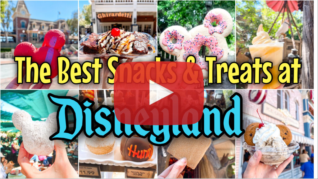 YouTube thumbnail image for the best snacks and treats at Disneyland.