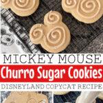 Mickey Mouse Churro Sugar Cookies Disneyland Copycat Recipe.