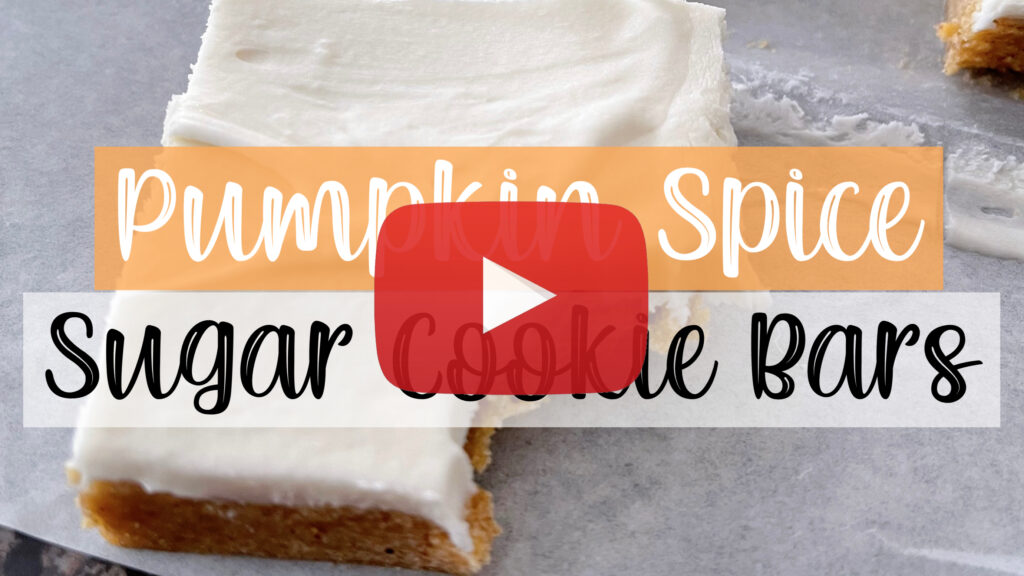 YouTube thumbnail for pumpkin spice sugar cookie bars.